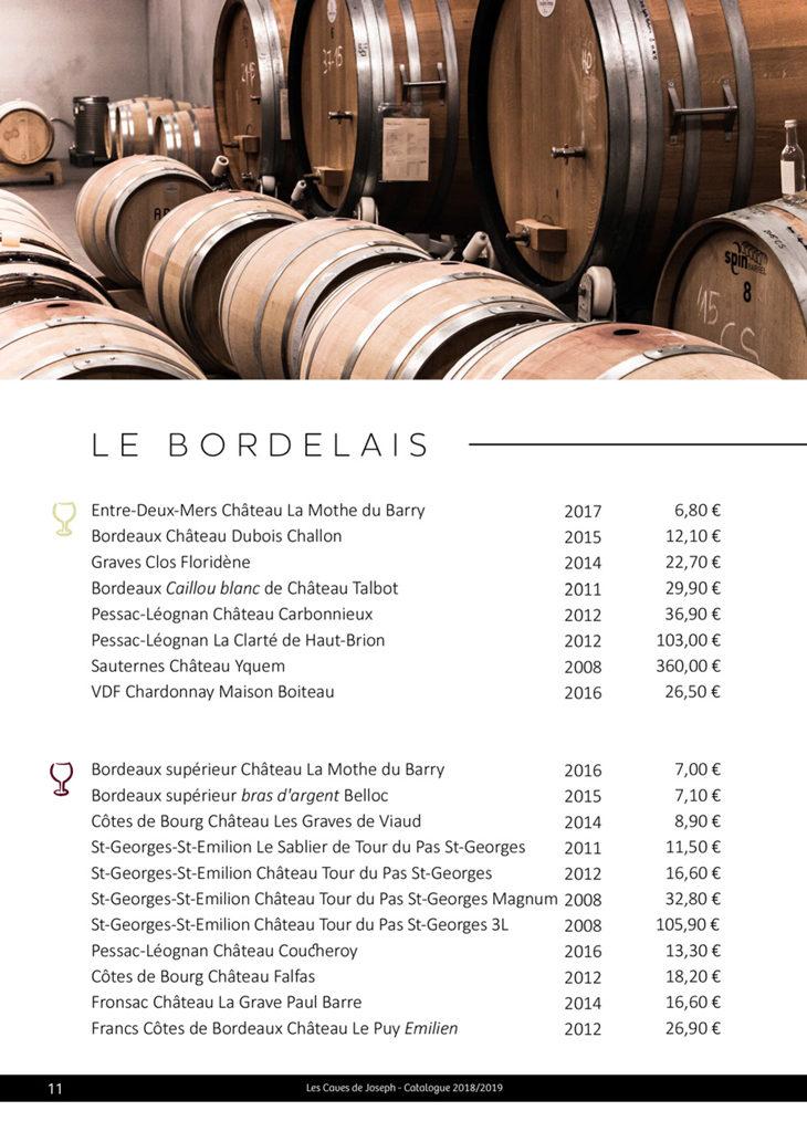 Découvrez la sélection des vins blancs et rouges du Bordelais des Caves de Joseph : Entre deux Mers, Sauternes, Fronsac, Margaux, Côtes de Bourg ....